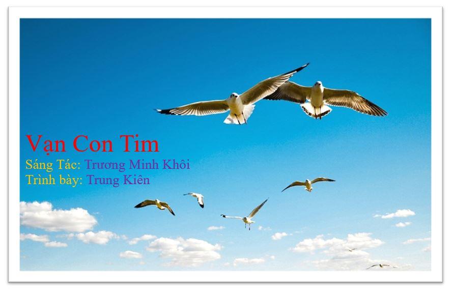 Nhạc: Vạn Con Tim, Sáng Tác: Trương Minh Khôi